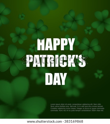 Happy day of Patrick. Green clover 3D. Green Shamrock clover background. Background of plants. Illustration for St Patrick's day in Ireland - stock vector