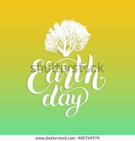 Happy Earth Day hand lettering background. Vector illustration. Greeting card - stock vector