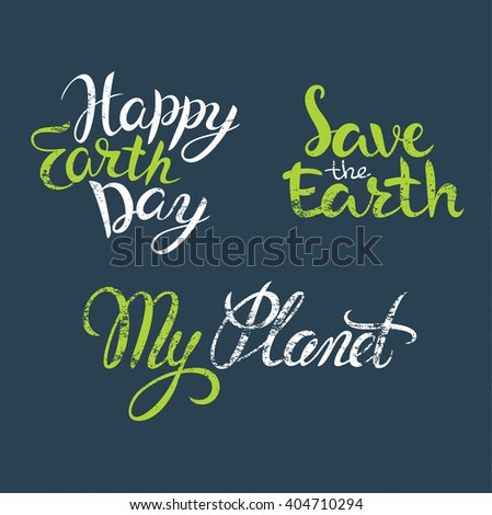 Happy Earth Day hand lettering, poster for Earth Day. Earth Day vector illustration. Vector Earth Day concept. Hand lettering Happy Earth Day. Earth Day background. EPS 10 - stock vector