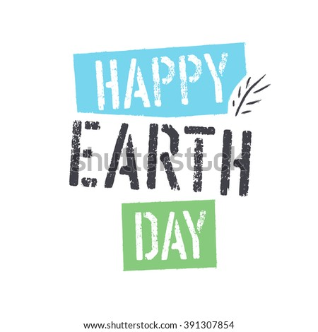 Happy Earth Day. lettering with Leaf Symbol. Isolated logo design - stock vector