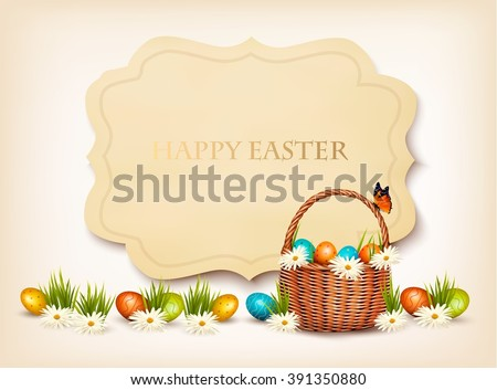Happy Easter background. Eggs in a basket. Vector. - stock vector
