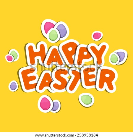Happy Easter celebration sticker, tag or label design with colorful eggs on yellow background.