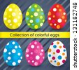 Happy easter colorful textured eggs (collection). Vector set of painted eggs (decoration). Circles on eggs (icons). - stock vector