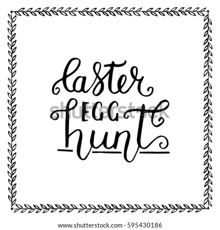 Happy Easter Egg Hunt Lettering Vector Stock Photo (Photo, Vector ...