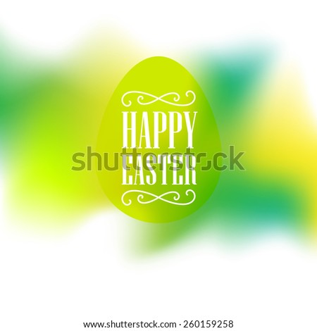 Happy Easter - festive card with congratulations and egg silhouette on spring blurred background. - stock vector