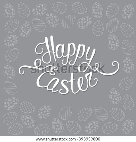 Happy Easter gray greeting card with unique custom made words Happy Easter - stock vector