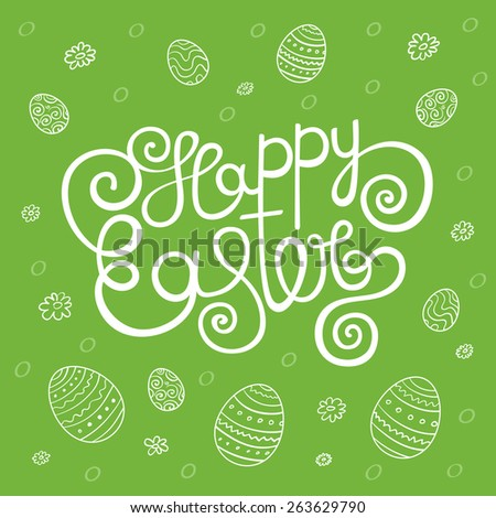 Happy Easter greeting card, hand lettering - handmade calligraphy. Typographical background. Vector illustration - stock vector