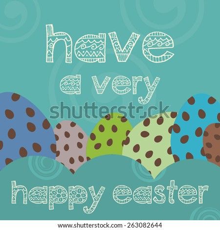 Happy easter greeting card illustration with easter eggs and font - stock vector