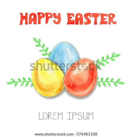 Happy Easter Greeting card template.Easter Watercolor eggs set.Vector title.Design elements,background, banner,holiday design.Hand painting artistic texture.Colored vector template.Handwriting text - stock vector