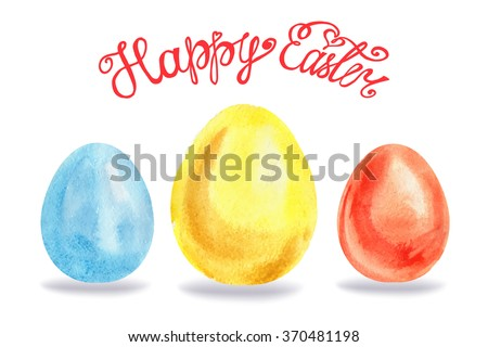 Happy Easter Greeting card template.Easter Watercolor realistic eggs set.Vector title.Design elements,background,banner,holiday design.Hand painting artistic texture.Colored template.Handwriting text - stock vector