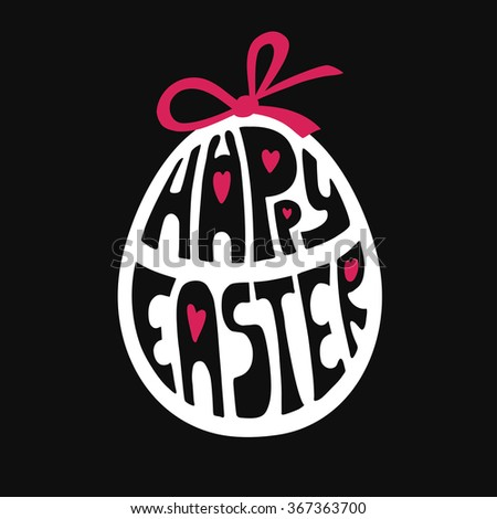 Happy Easter greeting Card, vector background.Easter egg shape with Hand lettering font,title.Modern Flat.Isolated on black.Vector Easter calligraphy decoration,icon,logo symbol.White and pink - stock vector