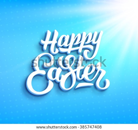 Happy Easter greeting card with hand lettering. Typographic backdrop with paper label design and light rays on blurred blue vector background - stock vector
