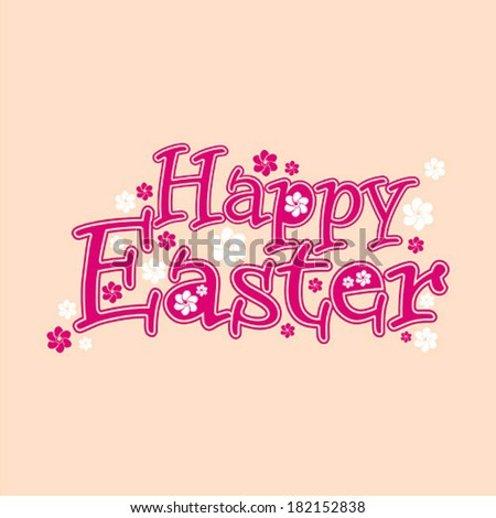 Happy Easter hand lettering - handmade calligraphy, vector illustration - stock vector