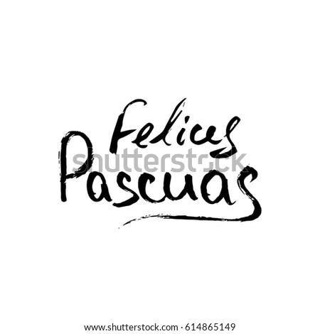 Happy easter spanish modern calligraphy greeting stock vector 2018 happy easter in spanish modern calligraphy greeting card handwritten phrases on isolated white background m4hsunfo