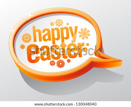 Happy Easter shiny speech bubble.