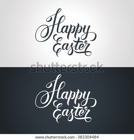 Happy Easter text hand-lettering. Handmade vector calligraphy collection - stock vector