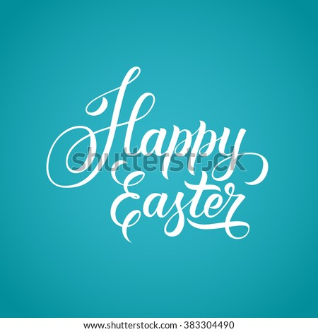 Happy Easter text hand-lettering on blue background. Handmade vector calligraphy collection - stock vector