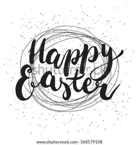 Happy Easter typographic vector lettering greeting card with calligraphic phrase Happy Easter on the white background with nest. Hand drawn calligraphy for Easter card. - stock vector