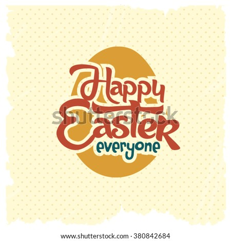 Happy Easter Typographical Background. - stock vector
