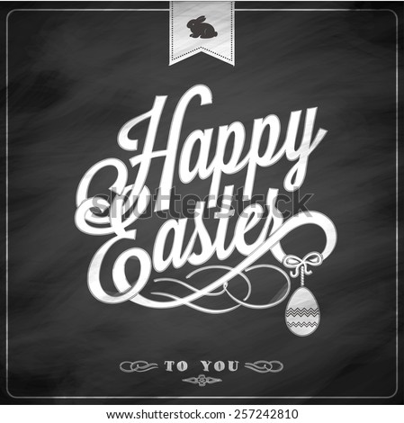 Happy Easter Typographical Background On Blackboard With Chalk - stock vector