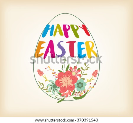Happy Easter Typographical Background With And Flowers - stock vector