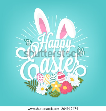 Happy Easter Typographical Background With Rabbit And Flowers - stock vector