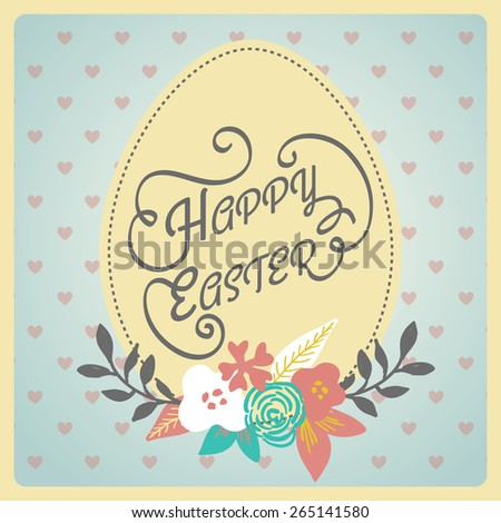 Happy Easter! Vintage style Easter greeting card. Retro Easter postcard. Hand lettering style Title. Calligraphic symbol for Easter.  - stock vector