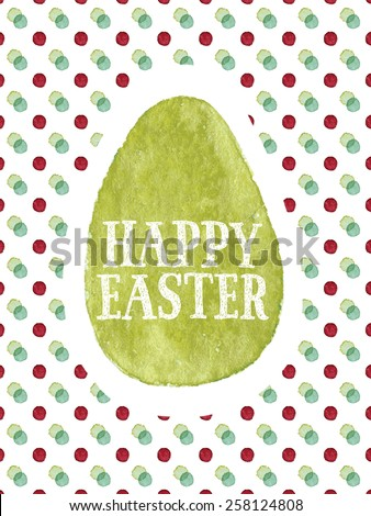 Happy Easter watercolor painted greeting card. Hand-drawn words and olive green Easter egg on colorful dots background. Vectorized watercolor painting - stock vector