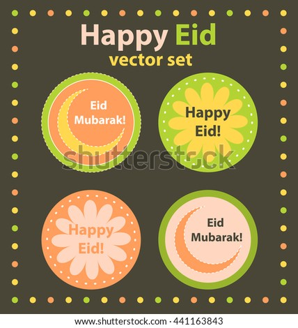 Happy Eid vector set. Holiday decoration for Muslim Party. Cupcake toppers, stickers or greeting cards.