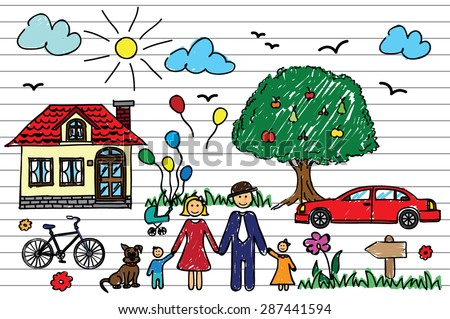 Happy family concept. Colorful drawing of a family in notebook. Home, car, bicycle, tree, grass, flowers, dog, clouds, sun, birds. - stock vector