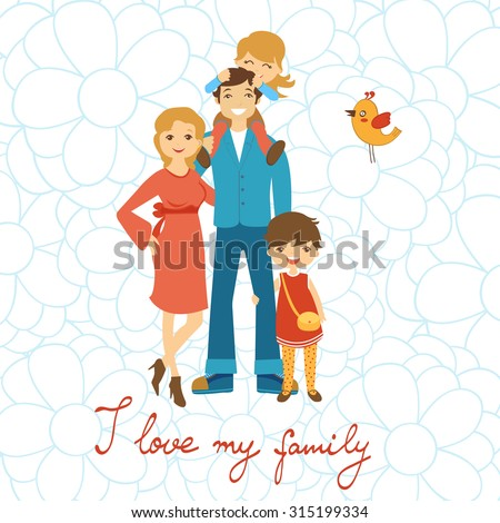 Happy family illustration. Concept card with mother, father and two daughters in vector format. With handwritten text - stock vector