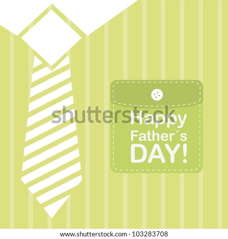 happy father day over green t shirt background. vector - stock vector