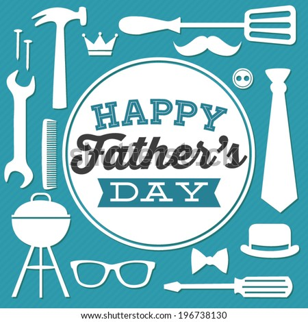 Happy Father's Day - Dad Tools and Gear Vector  - stock vector