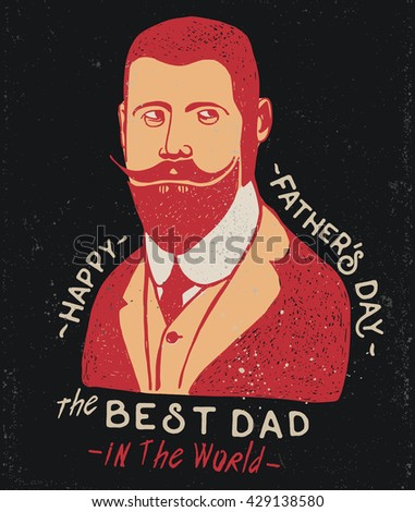 Happy father's day greeting card. The best dad in the world. Vintage vector illustration