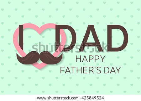 Happy Father's Day greeting card. Vector illustration. - stock vector