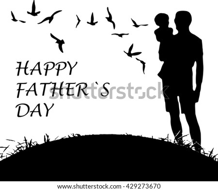 Happy Fathers Day concept with silhouette of father and his daughter  - stock vector