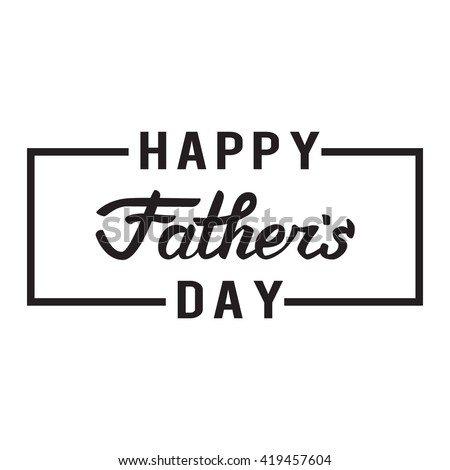 Happy fathers day. Lettering.  - stock vector