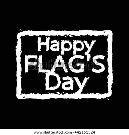 HAPPY flag day united states Illustration design - stock vector