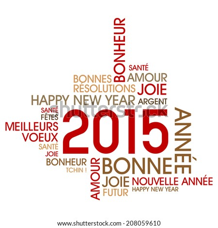 Happy 2015 (french text) - stock vector