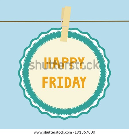 Happy Friday letters on paper card. - stock vector