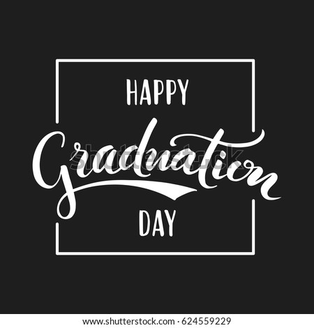 Happy Graduation Day Hand Drawn Lettering Stock Vector 624559229