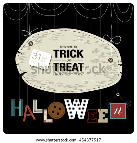 happy halloween cover designthe phrases welcome to trick or treat happy night party - Why Is Halloween On The 31st Of October