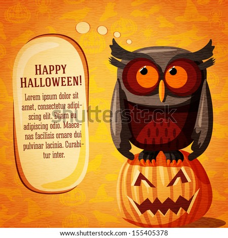 Happy halloween cute banner or greeting card on the craft paper texture with brown owl and speech bubble from her head for your text. On the background with witches, pumpkins, spiders, bats.  - stock vector