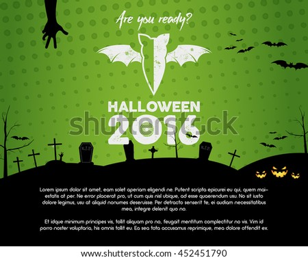 Happy Halloween 2016 green landscape poster. Are you ready lettering and halloween holiday symbols - bat, pumpkin, hand, witch hat, spider web and other. Retro banner, party flyer design. Vector. - stock vector