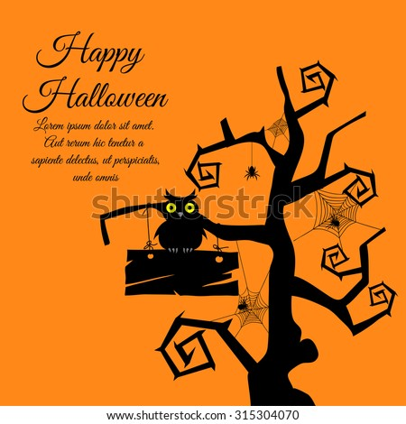 Happy Halloween Greeting Card. Elegant Design With Gothic Tree, Timber,  Owl, Webs and Spiders Over Orange Background.  Vector illustration. - stock vector