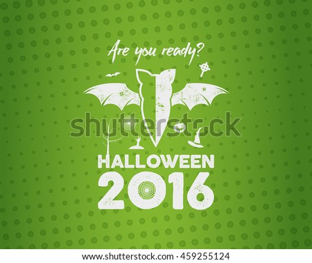 Happy Halloween 2016 Poster. Are you ready lettering and halloween holiday symbols - bat, pumpkin, hand, witch hat, spider web tree. Old banner, party flyer design. Vector illustration - stock vector