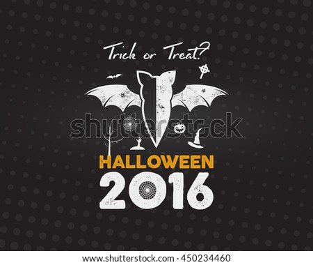 Happy Halloween 2016 Poster. Trick or treat lettering and halloween holiday symbols - bat, pumpkin, hand, witch hat, spider web and other. Retro banner, party flyer design. Vector - stock vector