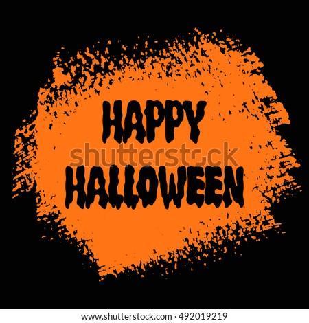 Happy Halloween Sign Text Over Brush Stock Vector 492019219 ...