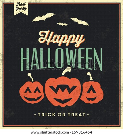 Happy Halloween Sign With Pumpkins / Vintage Template / Retro Background / Trick Or Treat - stock vector