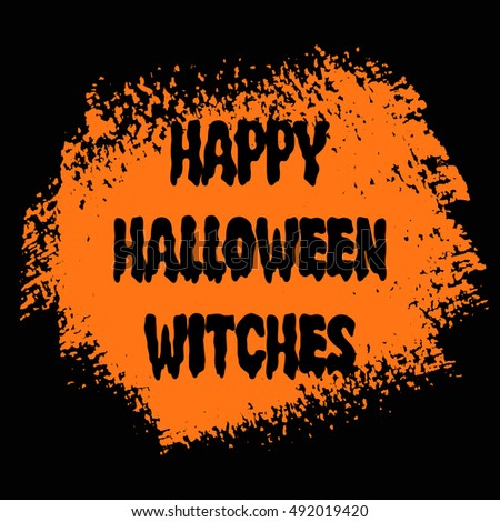 happy halloween witches sign text over brush paint abstract background vector halloween poster